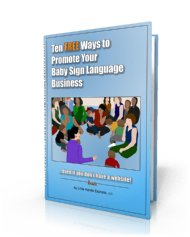 Picture of book called ten free ways to promote your baby sign language business