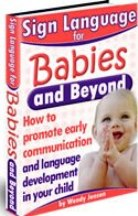 photo baby signing ebook guide called infant sign language for babies and beyond with a picture of a baby making the signs more